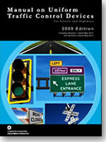 Manual on Uniform Control Traffic Control Devices (MUTCD)