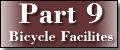 Part 9 Bicycle Facilities