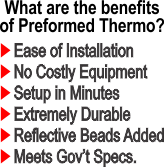 Preformed Thermoplastic Benefits